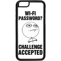 Oh, I'm in this cool restaurant and the server doesn't remember what the wi-fi password is! If you think you are a genius, and you are up for any challenge, then this is the iPhone case for you! Funny Phone Cases, Iphone Cases, Cool Restaurant, Well Well, Challenge Accepted, Wi Fi, Challenges, Cool Stuff, Memes