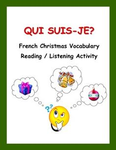 A reading and listening activity to reinforce Christmas vocabulary in French while reviewing adjectives, adverbs, and prepositions.  Blank template also provided for students to write their own Qui suis-je? cards. French Teacher, Teaching French, French Worksheets, Core French, French Christmas, French Classroom, French Resources, Active Listening, Teaching Language Arts