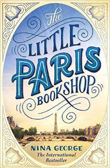 "SUMMER READ:  ""The Little Paris Bookshop"" by Nina George"