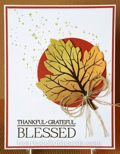 Heart's Delight Cards: Fall is Coming! Stampin' Up! Sheltering Tree, Leaflets Framelits. Sentiment from Paisleys & Posies.