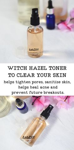 WITCH HAZEL TONER TO CLEAR UP YOUR SKIN FAST