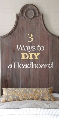 3 Ways to Do a DIY Headboard for Under $50  |  http://paintedfurnitureideas.com