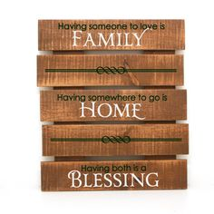 Having someone to love is Family... Home... Blessing by LEVinyl