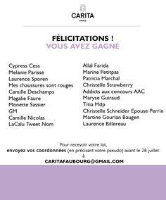 Pour recevoir votre lot, envoyer vos coordonnées (en précisant votre pseudo) avant le 28 juillet à l'adresse : caritafaubourg@gmail.com