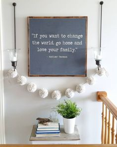 If you want to change the world, go home and love your family <3