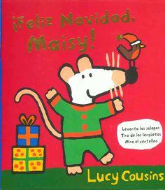 """Lucy Cousins. """"¡Feliz Navidad, Maisy!"""". Editorial Serres. (3 a 6 años). Está en la biblio."""