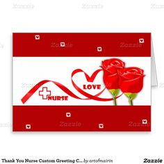 Red Rose Design Happy Nurses Week / Nurses Day / Thank You Nurse / Graduation from Nursing School Personalized Greeting Cards. Matching Cards in various languages , postage stamps and other products available in the Business Related Holidays / Healthcare Category of the artofmairin store at zazzle.com