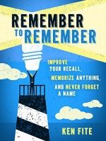 Remember to Remember - http://www.source4.us/remember-to-remember/