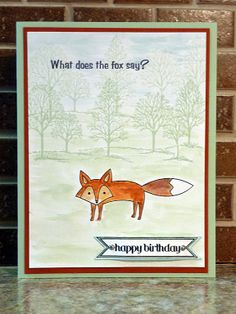 What does the fox say?  Life in the Forest.  Stampin' Up! Watercolor. Birthday. See also https://www.facebook.com/Stampin.Up.Heidi.Weaver