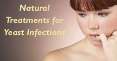 Natural Treatments for Yeast Infections- Yeast infections can be caused by a number of organisms, many of which inhabit the healthy vagina.