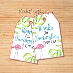 Flamingo Favor Tags Thanks For Flamingling With Us Flamingo