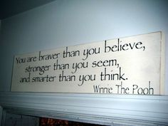 Wise words from Mr. Pooh Bear