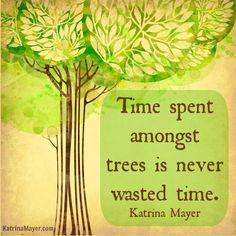 Trees quote via www.KatrinaMayer.com