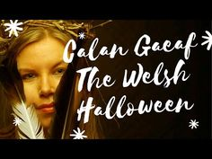 Calan Gaeaf (Welsh Halloween) - YouTube Cancer And Pisces, Gemini And Virgo, Wicca, Pagan, Magick Spells, Witchcraft, Finnish Words, Mermaid Stories, Youtube Halloween