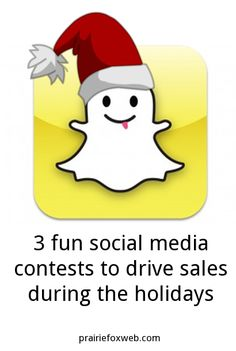 3 great ideas for small business owners to run a holiday contest on social media. They include snapchat, pinterest and facebook. Love the snapchat contest idea for a restaurant!  http://prairiefoxweb.com/3-fun-social-media-contests-to-drive-sales-during-the-holidays/