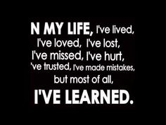 I've Learned - mostly the hard way! Bring Back Lost Lover, Lost Love Spells, Love Spell Caster, Family Problems, Yes I Have, Caption Quotes, Boy Quotes, The Hard Way, Story Of My Life