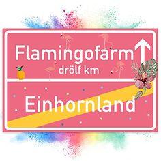 Einhorn Flamingo Schild, Ortsschild - (30 x 20cm), Ortstafel rosa, süße Wanddeko, Deko Türschild für Mädels-Wohnung, Mädchen-Zimmer, Geschenkidee Geburtstags-Geschenk, Lustige Überraschung - beste Freundin
