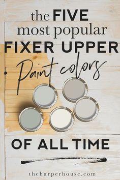 the most popular Fixer Upper paint colors of ALL TIME fixerupper paint paintcolors paintideas farmhouse.