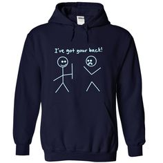 I Got your back T-Shirts, Hoodies. Get It Now ==> https://www.sunfrog.com/Funny/I-Got-your-back-3184-NavyBlue-Hoodie.html?id=41382