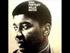 Willie Hutch - A Love That's Worth Having (1969)