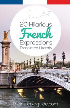 20 Hilarious French Expressions translated literally  #language #languagelearning