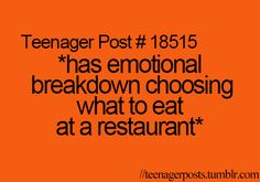 more than once.....they need 2 things on the menu so it would be easy, and one of the choices something I don't like