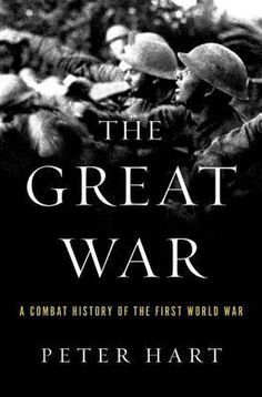 ♥ Books [The Great War: A Combat History of the First World War]
