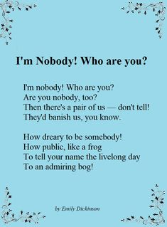 is a short lyric poem by Emily Dickinson first published in 1891 in Series It is one of Dickinson's most popular poems. Writer Quotes, Poem Quotes, Words Quotes, Qoutes, Heart Quotes, Quotations, Sayings, Gay Poems, Mood Words