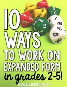 10 Ways to Work on Expanded Form {Tons of Freebies!} - BlairTurner.com