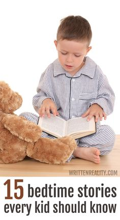 Looking for new picture books for your family?  Here are 15 Bedtime Stories Every Kid Should Know {writtenreality.com}