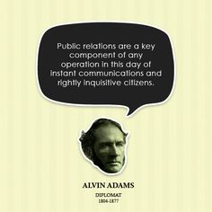 Public Relations is indeed a key component the more things change the more they stay the same.