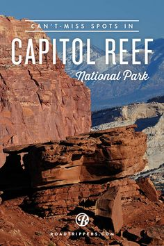 Capitol Reef National Park is full of rock formations including canyons, ridges, buttes, and monoliths.