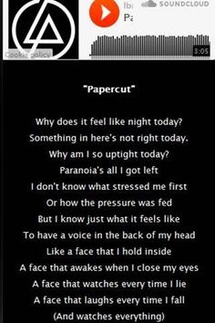 Linkin Park lyrics - papercut. They used to be so good back in the day, now they are absolute shit.