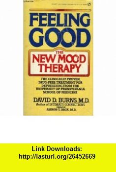 feeling good the new mood therapy (9780949338594) david d. burns , ISBN-10: 0949338591  , ISBN-13: 978-0949338594 , ASIN: B000JCQ1N4 , tutorials , pdf , ebook , torrent , downloads , rapidshare , filesonic , hotfile , megaupload , fileserve