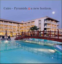 Movenpick Hotel Cairo - #Pyramids is where natural beauty and ancient history are always insight  New Extension   Book your vacation to #Egypt with Blue Sky Travel... Egypt Holidays  Egyptian Travel agency www.blueskygroup.net