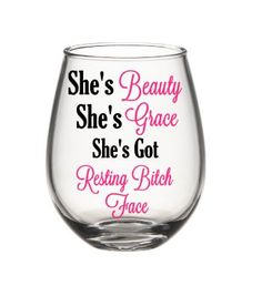 Funny Wine Glass, Resting Bitch Face Glass, Bitch Wine Glass