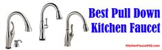 Best Pull Down Kitchen Faucet Chart