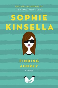 Finding Audrey by bestselling Shopaholic author Sophie Kinsella is a YA novel about 14-year-old Audrey, a young girl who finds friendship in her brother's teammate as she struggles with her anxiety disorder.