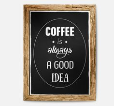 Coffee is always a good idea, poster typography