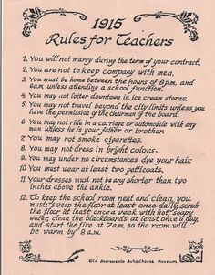 1915 Rules for Teachers... oh my aren't we lucky!