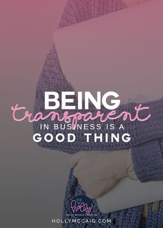 Being transparent in business is a good thing! I share my experiences on how being transparent in my business has helped me to be a happier, self-employed artist.