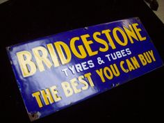 "Antique Bridgestone Tires Porcelain Sign (Old Vintage 1930/1940 Tyres & Tubes Advertising Sign, ""The Best You Can Buy"", Automotive)"