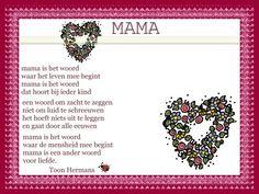 Mama, erg mooi gedicht van Toon voor Moederdag! Dutch Quotes, Texts, Poems, Classroom, Thoughts, Deco, School, Google, Class Room