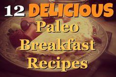 Paleo Breakfast Recipes and Ideas