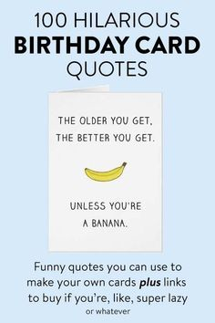 100 Hilarious Quote Ideas for DIY Funny Birthday Cards » All Gifts Considered
