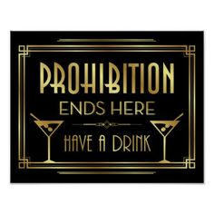 Gatsby Prohibition Quote Printable Sign, Gatsby Wedding, Roaring Twenties Party Decor, Art Deco Party Supplies – Black and Gold – Gatsby Prohibition Zitat druckbare Zeichen Gatsby Hochzeit End Of Prohibition, Prohibition Party, Speakeasy Party, Speakeasy Decor, Roaring Twenties Party, Roaring 20s Theme, Art Deco Party, Art Deco Wedding, Great Gatsby Themed Party