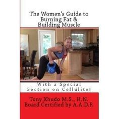 The Women's Guide to Burning Fat & Building Muscle (Kindle Edition)  day-deal.us/...  B008THLL04 #diet #weightloss #burnfat #bestdiet #loseweight #diets #diet #weightloss #burnfat #bestdiet #loseweight #diets #diet #loseweight #weightloss #burnfat #detox #food #recipes #droz #healthy