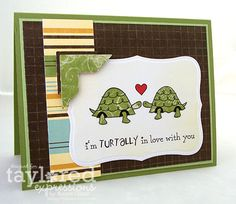 Valentine card - I'm turtally in love with you