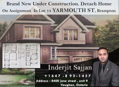 Just Listed By Inderjit  Brand New Under Construction. Detach Home On Assignment For Sale In Lot 14 YARMOUTH ST, Brampton Style : Detached Bedrooms (Above Grade) : 4 Bathrooms ( Total ) : 4 Heating Type : Forced Air Basement Type : Full Basement Features : Separate Entrance  Exterior Finish : Brick  For More Info Call Now: Call : 647-892-1457
