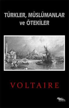 """""""Türklerin karakterinde büyük tezatlara rastlanır: Gaddar olmalarının yanı sıra merhametlidirler. Açgözlüdürler, fakat hırsızlıklar..."""